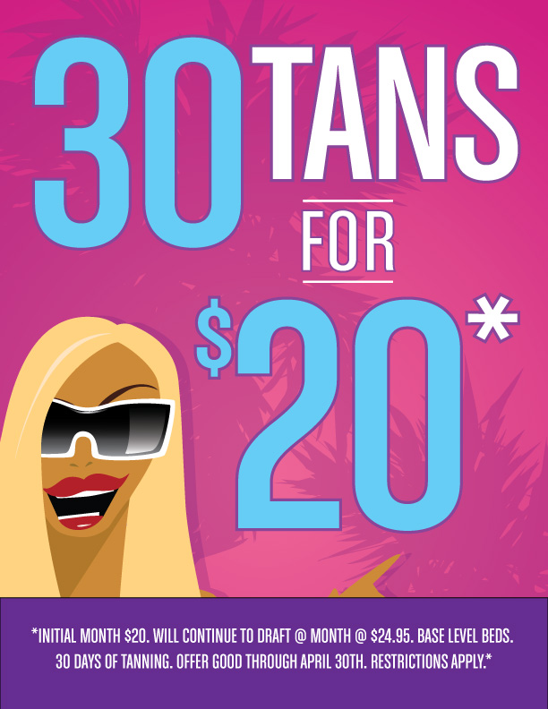 30 Tans for $20!! - 1 month unlimited tanning for just $20.