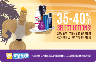 SEXY SAVINGS ON LOTION! - 35% OFF LOTION $40 OR MORE